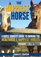 The Happiest Horse ebook by Jennifer S Hampson