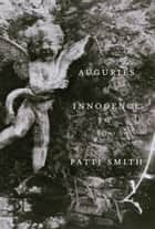 Auguries of Innocence ebook by Patti Smith