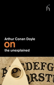 On the Unexplained ebook by Arthur Conan Doyle