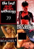 The Best Nude Photos Anthology 39 - 3 books in one ebook by Zoe Anders,Estella Rodriguez,Marianne Tolstag