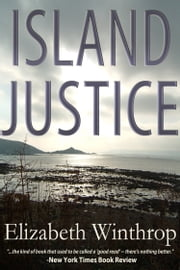 Island Justice ebook by Elizabeth Winthrop