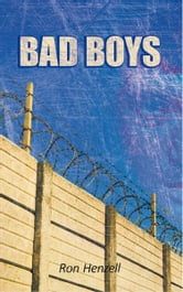 Bad Boys ebook by Ron Henzell