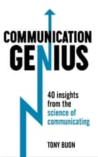 Communication Genius ebook by Tony Buon