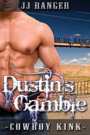 Dustin's Gamble ebook by JJ Ranger