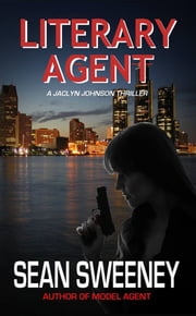 Literary Agent: A Thriller ebook by Sean Sweeney