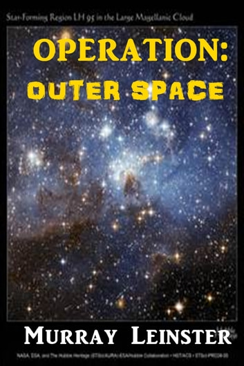 Operation: Outer Space ebook by Murray Leinster