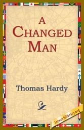 A Changed Man ebook by Hardy, Thomas
