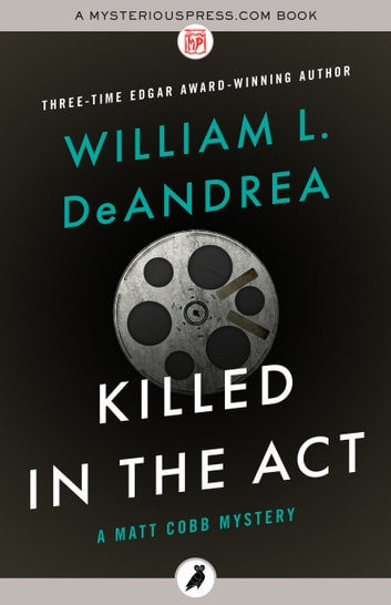 Killed in the Act ebook by William L. DeAndrea