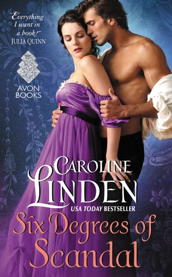 Six Degrees of Scandal - Scandalous Series ebook by Caroline Linden