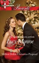 Million Dollar Christmas Proposal ebook by Lucy Monroe