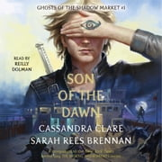 Son of the Dawn audiobook by Cassandra Clare, Sarah Rees Brennan
