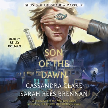 Son of the Dawn audiobook by Cassandra Clare,Sarah Rees Brennan