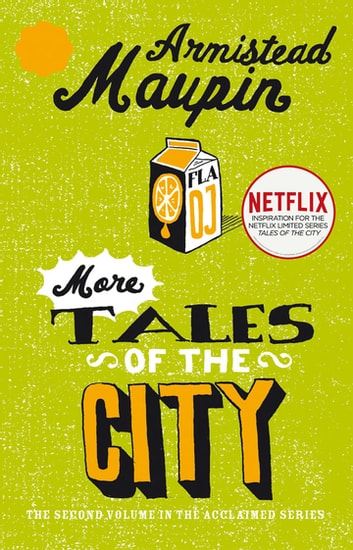 More Tales Of The City - Tales of the City 2 ebook by Armistead Maupin