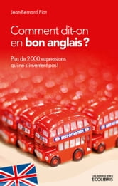 Comment Dit On En Bon Anglais Ebook De Jean Bernard Piat