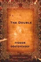 The Double ebook by Fyodor Dostoyevsky