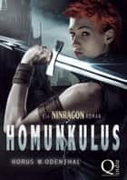 Homunkulus ebook by Horus W. Odenthal