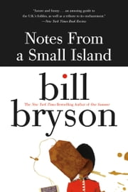 Notes from a Small Island ebook by Bill Bryson