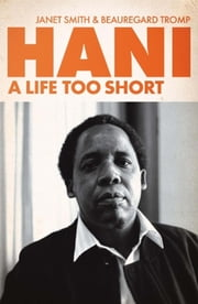 Hani - A Life Too Short ebook by Janet Smith,Beauregard Tromp