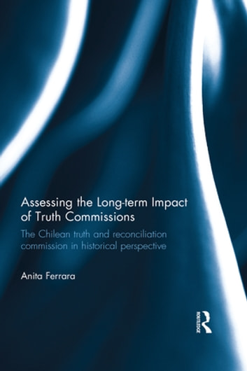 the truth commissions and the lack of finding the perpetrators in the chilean case Truth commissions and the limits of restorative justice: lessons learned in south africa's cradock four case.