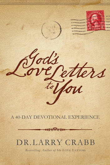 god's love letters to you ebook by larry crabb - 9780849949395