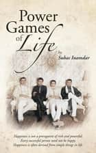 Power Games of Life ebook by Suhas Inamdar