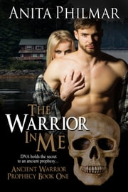 The Warrior In Me ebook by Anita Philmar