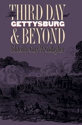 The Third Day at Gettysburg and Beyond ebook by