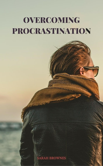 Overcoming Procrastination ebook by Sarah Brownes