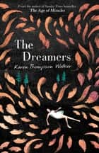 The Dreamers ebook by Karen Thompson Walker