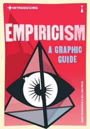 Introducing Empiricism - A Graphic Guide ebook by Dave Robinson,Bill Mayblin