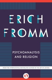 Psychoanalysis and Religion ebook by Erich Fromm