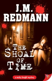 The Shoal of Time ebook by J.M. Redmann