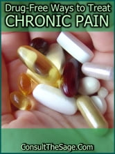Drug-Free Ways To Treat Chronic Pain ebook by ConsultTheSage.Com