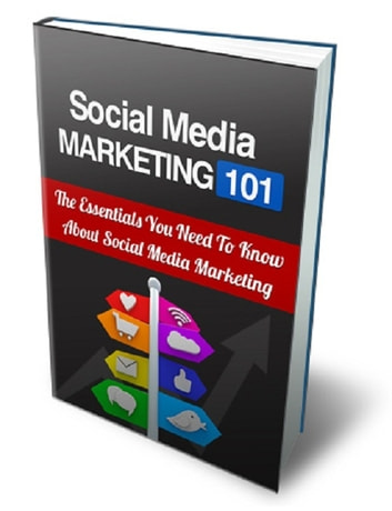 Social Media Marketing 101 eBook by Anonymous