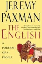 The English - A Portrait of a People ebook by Jeremy Paxman