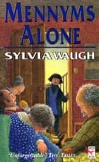 Mennyms Alone ebook by Sylvia Waugh