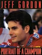 Jeff Gordon ebook by Jeff Gordon