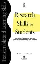 Research Skills for Students ebook by Allison, Brian (Professor Emeritus, De Montfort University, Leicester),Hilton, Anne (Student Development Centre, De Montfort University, Leicester),O'Sullivan, Tim (Lecturer, School of Arts, De Montfort University, Leicester),Owen, Alun (Lecturer, School of Computing and Mathematics, De Montfort University, Leicester),Rothwell, Arthur (Lecturer, School of Computing and Mathematics, De Montfort University, Leicester)