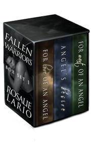 Fallen Warriors Box Set 1 - Fallen Warriors Box Set, #1 ebook by Rosalie Lario