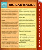 Bio Lab Basics ebook by Speedy Publishing