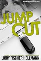Jump Cut ebook by Libby Fischer Hellmann