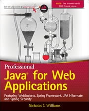 Professional Java for Web Applications ebook by Nicholas S. Williams