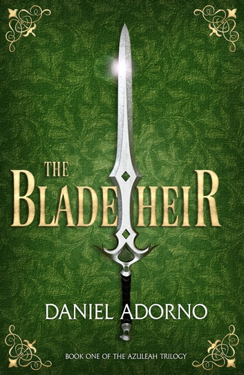 The Blade Heir ebook by Daniel Adorno