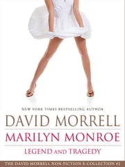 Marilyn Monroe - Legend and Tragedy ebook by David Morrell