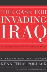 The Threatening Storm - What Every American Needs to Know Before an Invasion in Iraq ebook by Kenneth Pollack