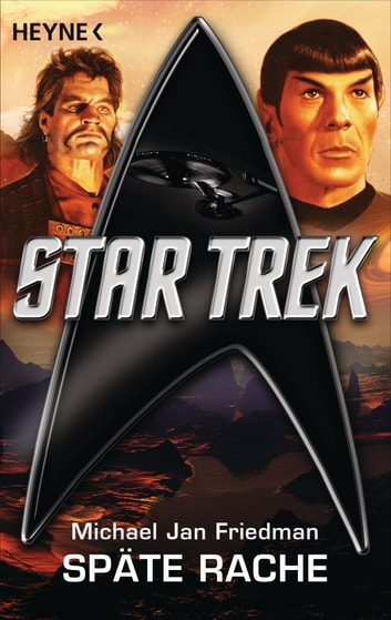 Star Trek: Späte Rache - Roman ebook by Michael Jan Friedman