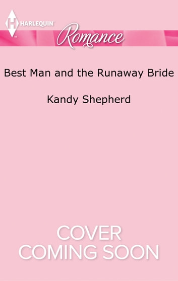 Best man and the runaway bride ebook by kandy shepherd best man and the runaway bride ebook by kandy shepherd fandeluxe Image collections