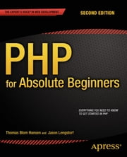 PHP for Absolute Beginners ebook by Jason Lengstorf,Thomas Blom Hansen