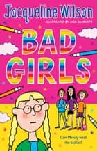 Bad Girls ebook by Jacqueline Wilson, Nick Sharratt