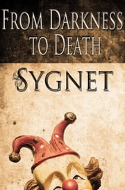 From Darkness to Death ebook by LS Sygnet